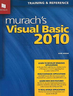 Murach&s Visual Basic 2010 by Anne Boehm - 9781890774585 Book