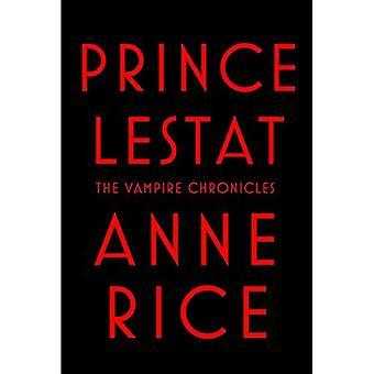Prince Lestat (Vampire Chronicles)
