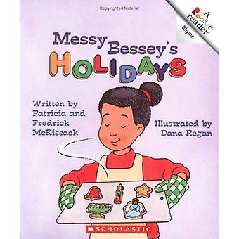 Messy Besseys Holidays