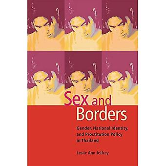 Sex and Borders: Gender, National Identity, and Prostitution Policy in Thailand