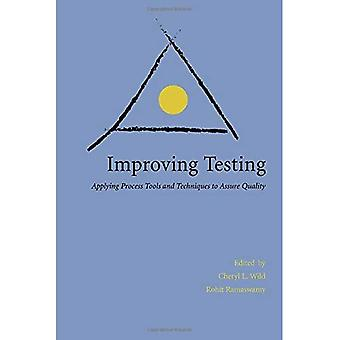 Improving Testing: Applying Process Tools and Techniques to Assure Quality
