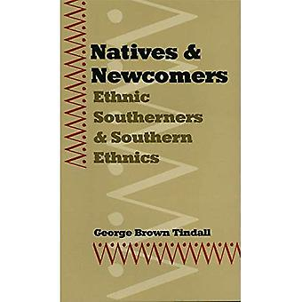 Natives and Newcomers: Ethnic Southerners and Southern Ethnics (Georgia Southern University Jack N. and Addie...