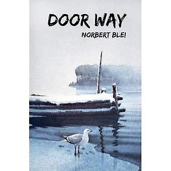 Door Way: The People in the Landscape