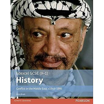 History Conflict in the Middle East, c1945-1995 Student Book (EDEXCEL GCSE HISTORY (9-1))