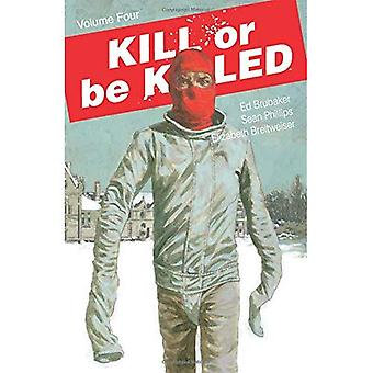 Kill or Be Killed Volume 4