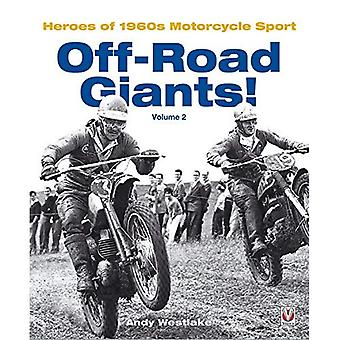 Off-Road Giants!: Heroes of 1960s Motorcycle Sport