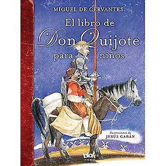 El Libro de Don Quijote Para Ninos