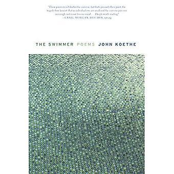 Der Schwimmer: Gedichte