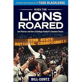 When the Lions Roared: Joe� Paterno and One of College Football's Greatest Teams