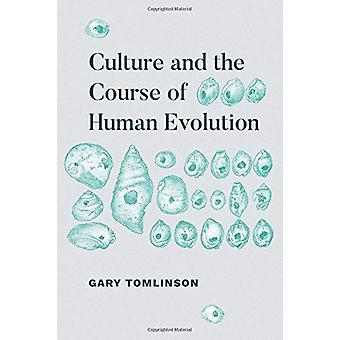 Kultur og den menneskelige Evolution af Universitet Gary Tomlinso