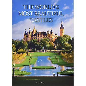 World's Most Beautiful Castles by  -Jasmina Trifoni - 9788854412651 B