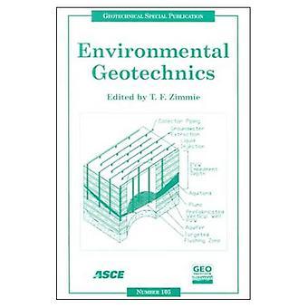 Environmental Geotechnics: Proceedings of Sessions of Geo-Denver 2000 : August 5-8, 2000, Denver, Colorado