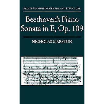 Beethovens Piano Sonata in E Op. 109 by Marston & Nicholas