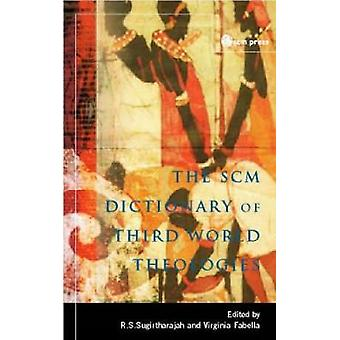 Scm Dictionary of Third World Theologies by Fabella & Virginia