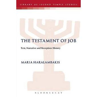 The Testament of Job Text Narrative and Reception History by Haralambakis & Maria