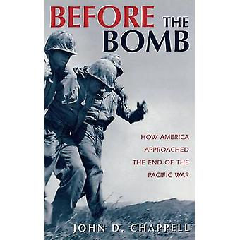 Before the Bomb by Chappell & John