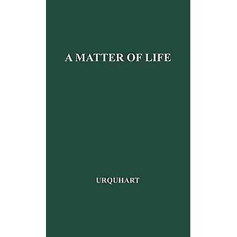 Una questione di vita. di Urquhart & Clara