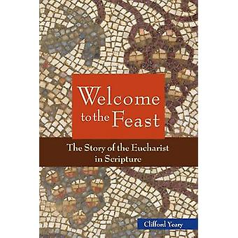 Welcome to the Feast by Yeary & Clifford