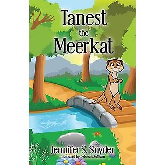 Tanest The Meerkat by Snyder & Jennifer S