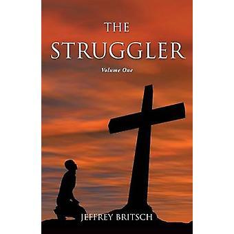 The Struggler by Britsch & Jeffrey