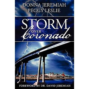 Storm Over Coronado by Jeremiah & Donna