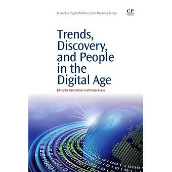 Trends Discovery and People in the Digital Age by Baker & David