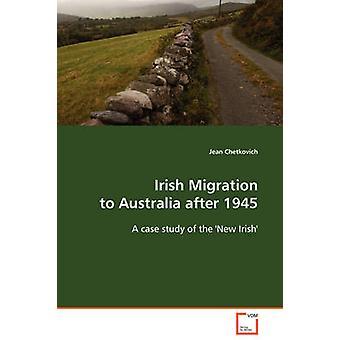 Chetkovich & ジャンによって1945後にオーストラリアへのアイルランドの移住