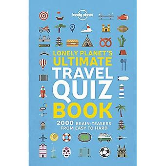 Lonely Planet ultieme reis quiz boek (Lonely Planet)