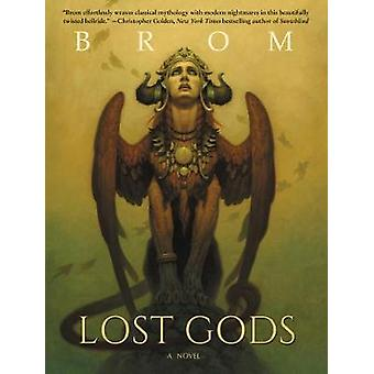 Lost Gods - A Novel by Brom - 9780062095695 Book