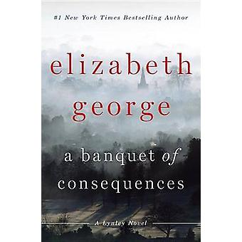 A Banquet of Consequences by Elizabeth George - 9780525954330 Book