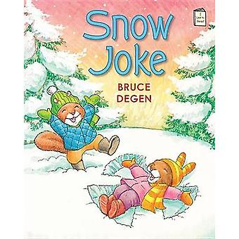 Snow Joke by Bruce Degen - Bruce Degen - 9780823430659 Book