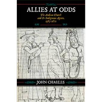 Verbündete bei Odds-Die Andenkirche und ihre indigenen Agenten-1583-16