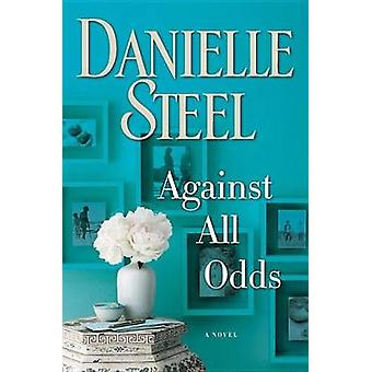 Against All Odds - Large Print by Danielle Steel - 9781524755607 Book