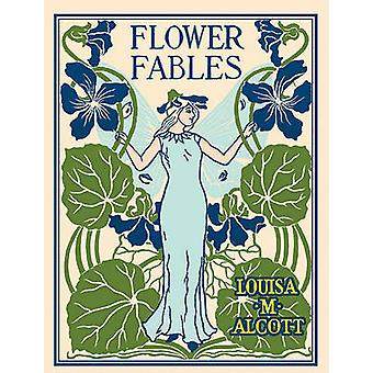 Flower Fables by Louisa May Alcott - 9781557099549 Book