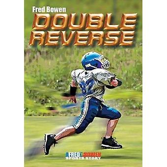 Double Reverse by Fred Bowen - 9781561458073 Book