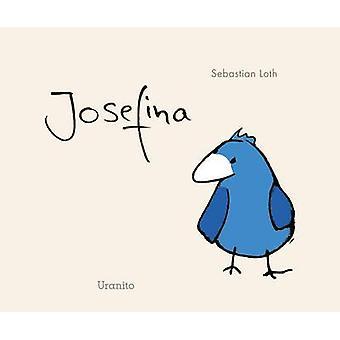 Josefina by Sebastian Loth - 9788416773039 Book