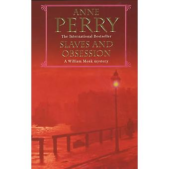 Slaves and Obsession by Anne Perry