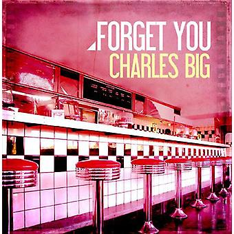 Charles Big - importar de USA te olvide [CD]
