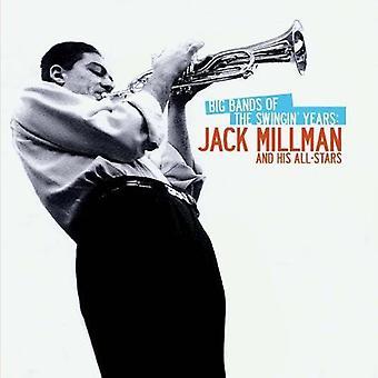 Jack Millman & zijn All-Stars-Big Bands van de jaren Swingin ': Jack Millman & Hi [CD] USA import