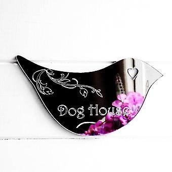 Floral Dove Acrylic Mirror Door or Wall Sign - DOG HOUSE