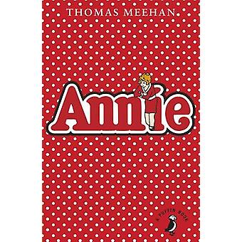 Annie by Thomas Meehan - 9780141355221 Book