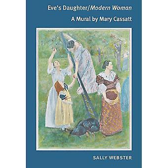 イブの娘/現代女性 - サリー ウェブスターでメアリー ・ カサットによる壁画