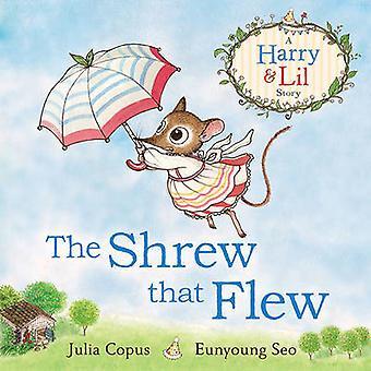 La musaraña que voló (principal) por Julia Copus - libro 9780571325306