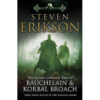 I racconti raccolti in secondo luogo del Bauchelain & Korbal broccia - tre S