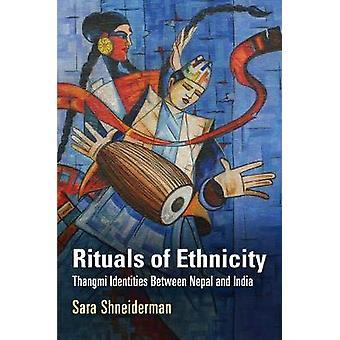 Ritualer av etnisitet - Thangmi identiteter mellom Nepal og India av S