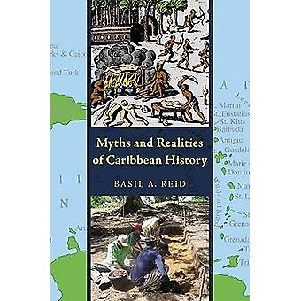 Myths and Realities of Caribbean History by Basil A. Reid - L. Antoni