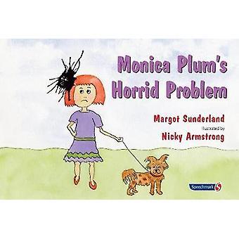 Horrível problema Monica Plum (1ª edição nova) por Margot Sunderland -