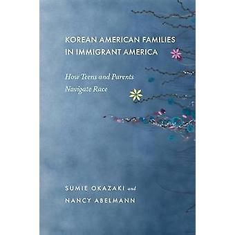 Korean American Families in Immigrant America - How Teens and Parents