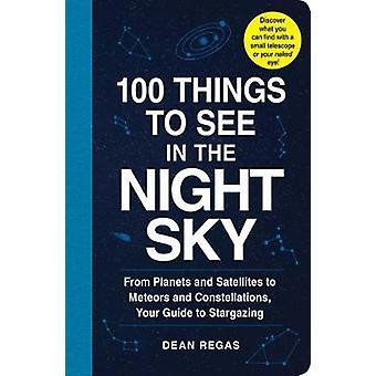 100 saker att se på natthimlen - från Andromeda till Venus - din Gu