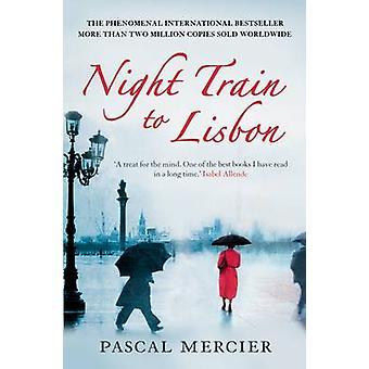 Night Train to Lisbon (Main) by Pascal Mercier - Barbara Harshav - 97